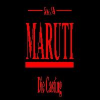 Maruti Die Casting
